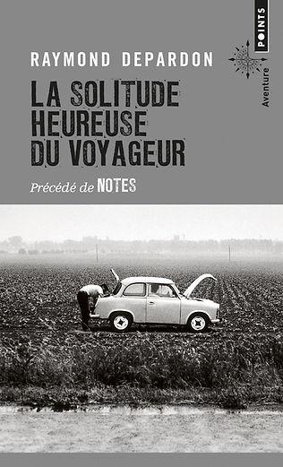 """Couvreture du livre """"La solitude heureuse du voyageur"""""""