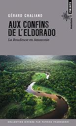 """Couverture du livre """"Aux confins de l'Eldorado"""""""