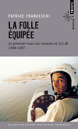 """couverture du livre """"La folle équipée"""" de Patrice Franceschi"""
