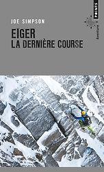 """Couverture du livre """"Eiger la dernière course"""""""