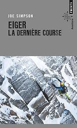 """Couverture du livre """"Eiger, la dernière course"""""""