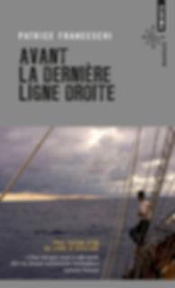 """Couverture du livre """"Avant la dernière ligne droite"""""""