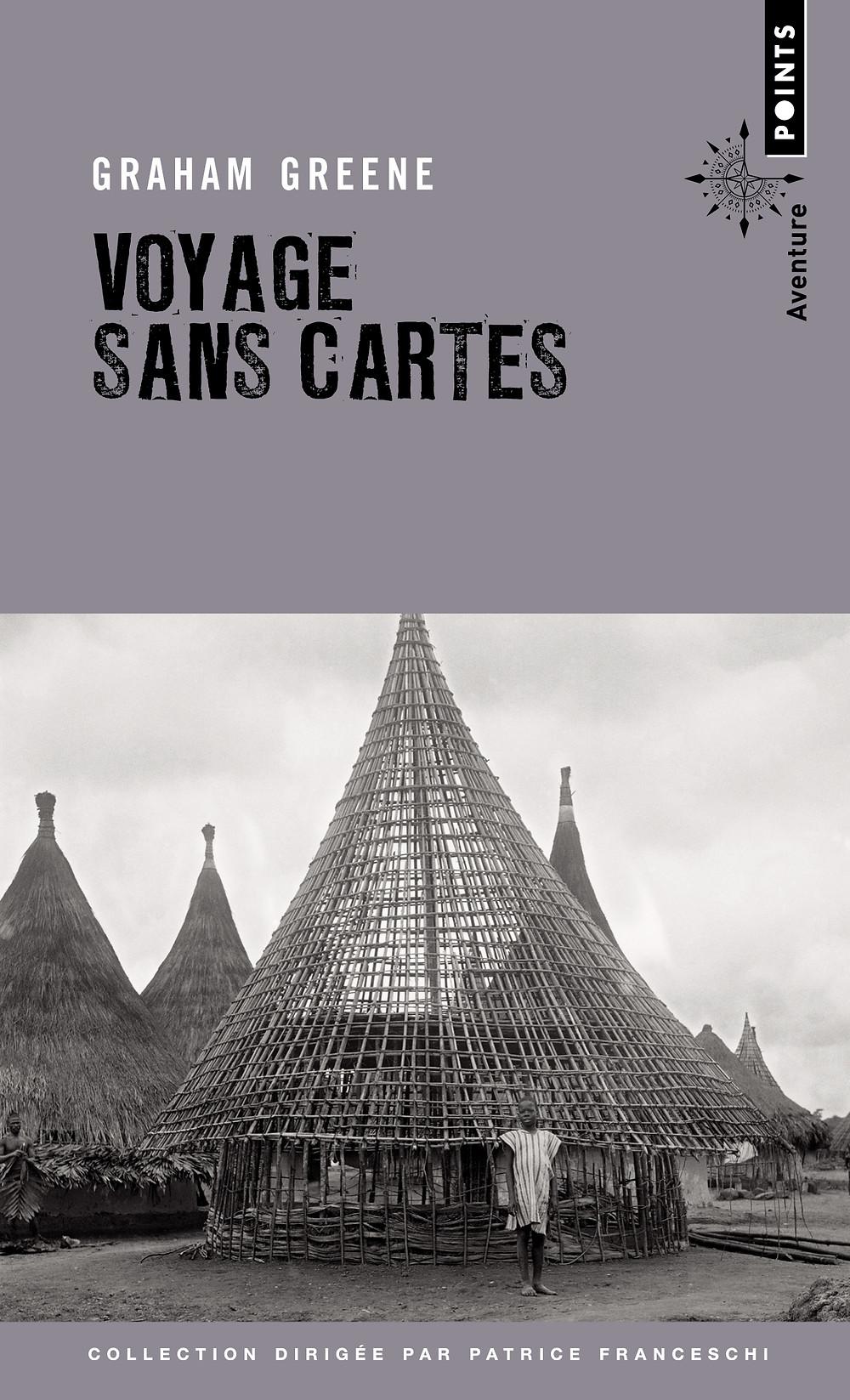 """Couverture du livre """"Voyage sans cartes"""" de Graham Greene"""