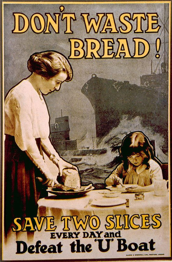 """WW1 """"Dont Waste Bread"""" poster showing the high demand for grain products."""