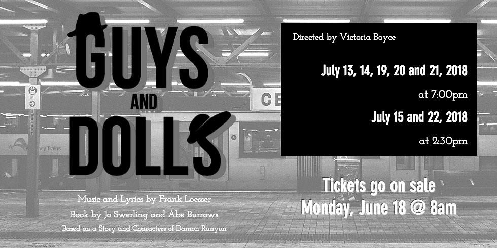 Guys & Dolls - 7/14 @7pm