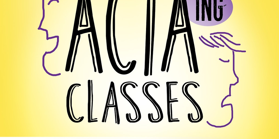 ACTAing Class - Spring 2021