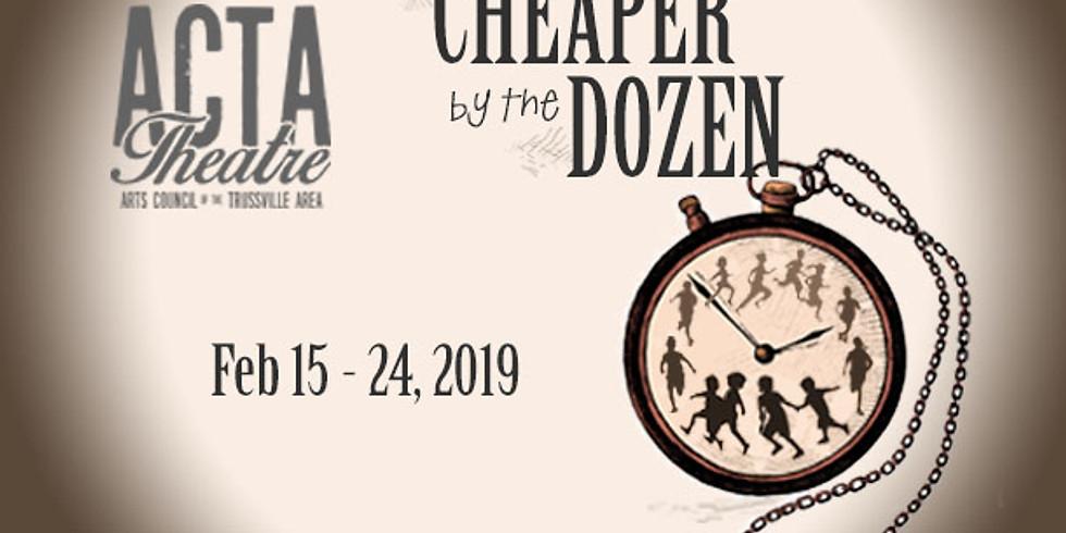Cheaper by the Dozen - 2/23 @7pm