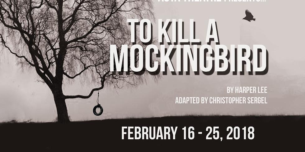 To Kill a Mockingbird - 2/17 @7:00pm