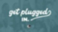 get plugged.png