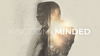 Kingdom Minded