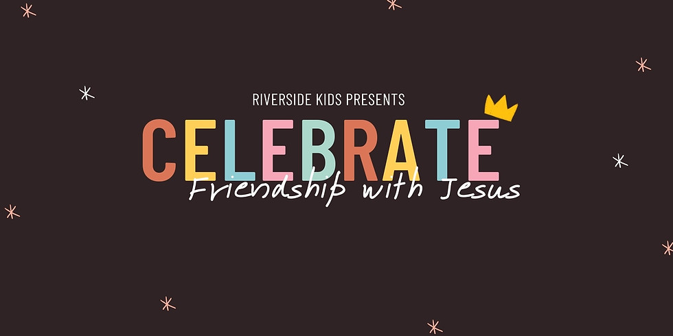 Riverside Kids: Celebrate Friendship with Jesus