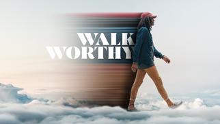 Walk Worthy