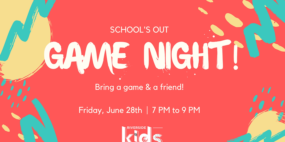 Kids End of School Year Game Night