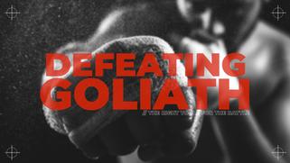 Defeating Goliath