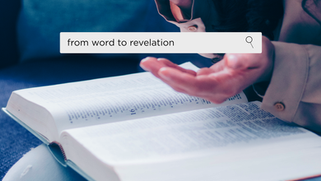 From Word to Revelation