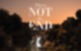 Not the end.png
