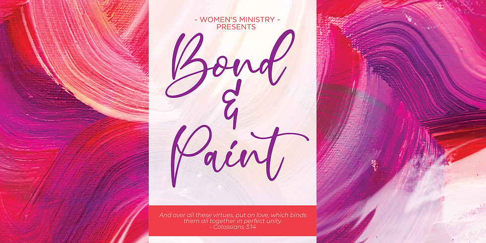 Bond & Paint | Women's Ministry