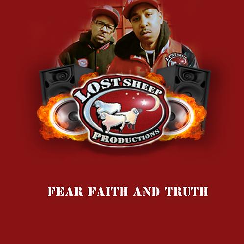 Fear Faith and Truth