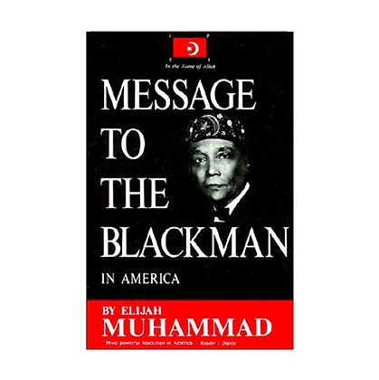 Message to the Blackman (Soft Cover)