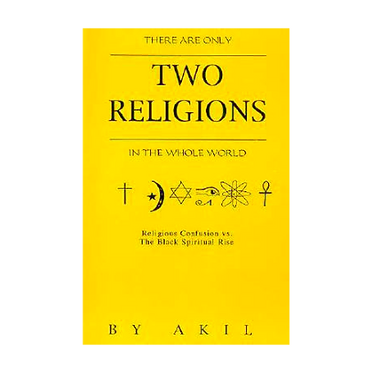 Two Religions in the Whole World
