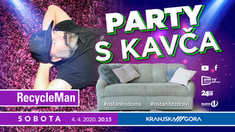 PARTY S KAVCA - DJ RECYCLEMAN