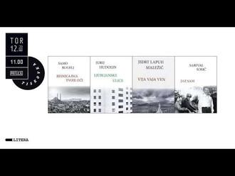 12. 2. 2019 | 11:00 Novinarska konferenca Založbe Litera, na kateri bodo predstavili knjige: Ljublja