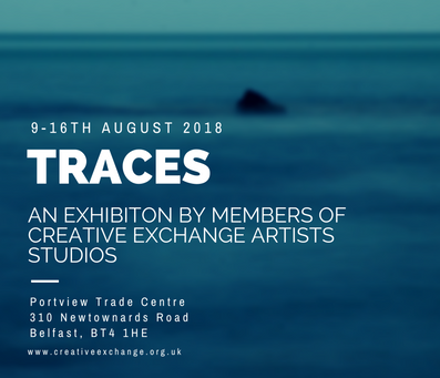 'TRACES' An exhibition by members of Creative Exchange Artists Studios