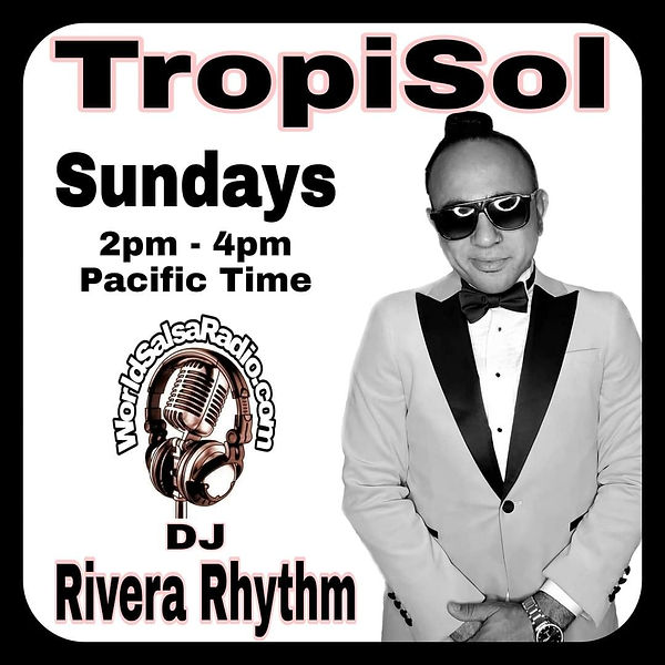 Rivera Rhythm on TropiSol Radio