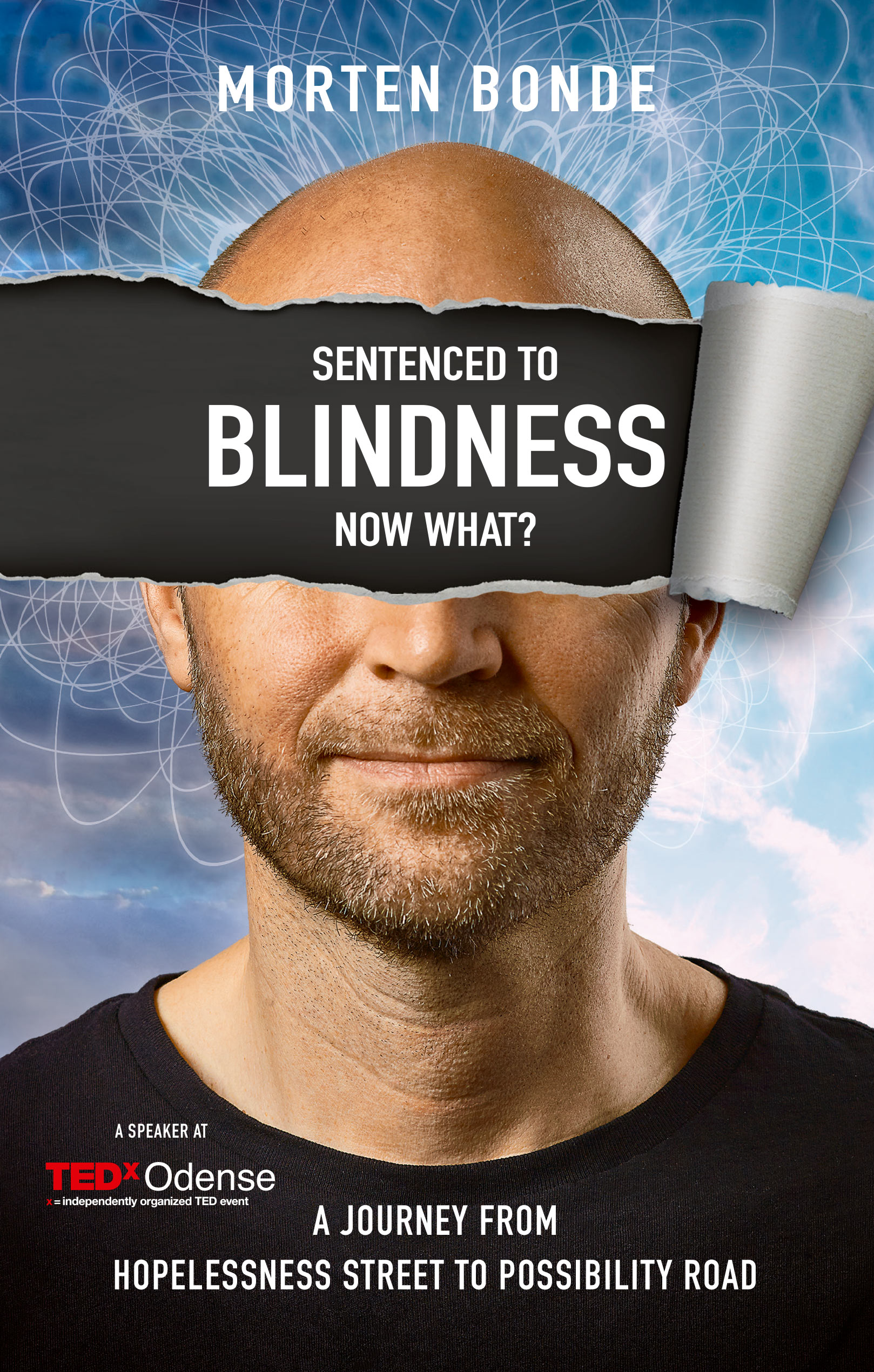 Sentenced to Blindness - Now What?