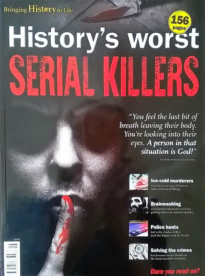 History's Worst Serial Killers