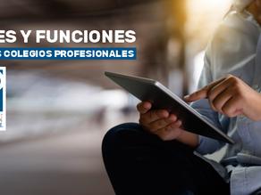 ¿Sabes cuáles son los fines y funciones de los Colegios Profesionales?