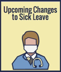 San Francisco Employers & Employees:  New Rules Regarding Paid Sick Leave Take Effect January 1,