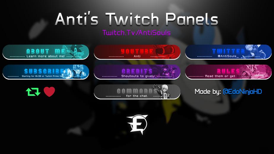 Anti's Twitch Panels