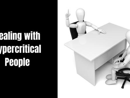 Dealing with Hypercritical People