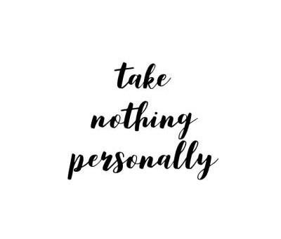 Do you Take Things Personally?