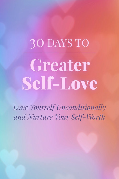 30 days to Greater Self-Love Checklist