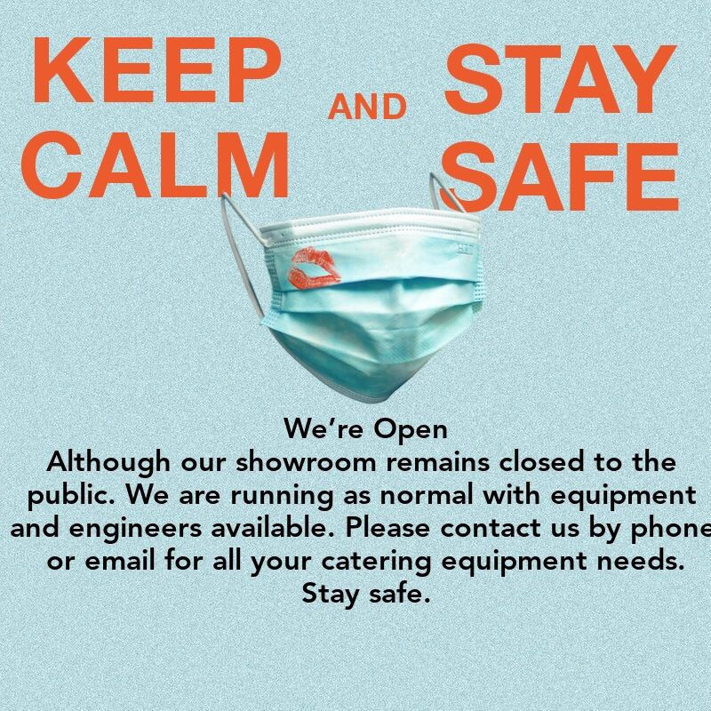Although our showroom remains closed to the public.  We are running as normal with equipment and engineers available. Please contact us by phone or email for all yur catering needs. Stay Safe