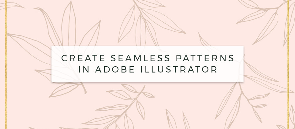 How to create a seamless pattern in Adobe Illustrator