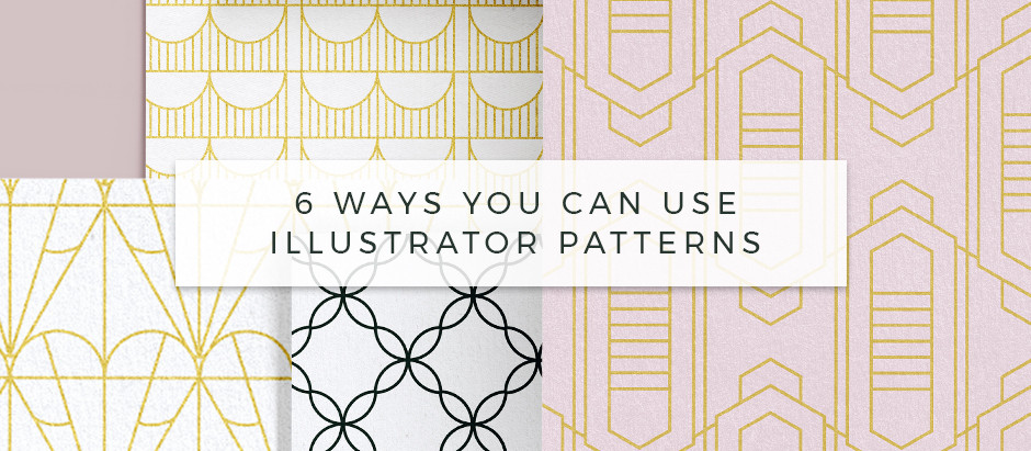 6 Ways you can use Patterns and get amazing results