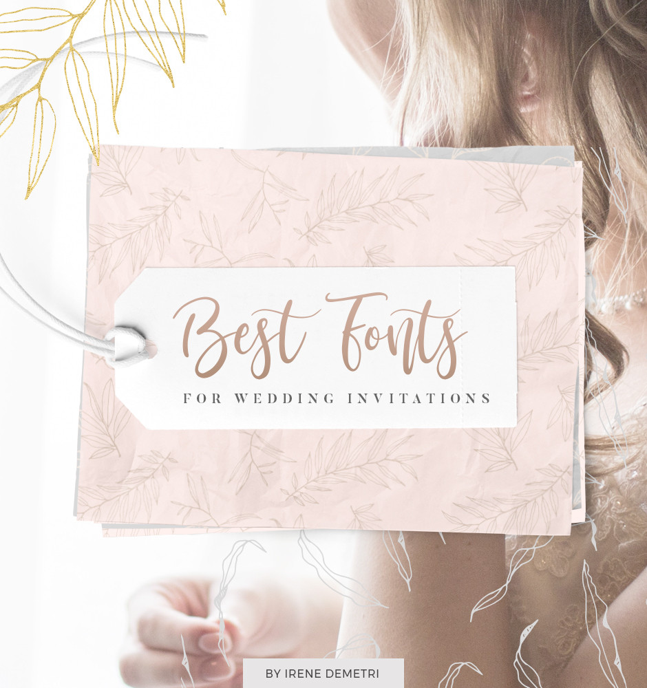 Best soft and feminine fonts, script, serif, sans serif, ideal for wedding invitations