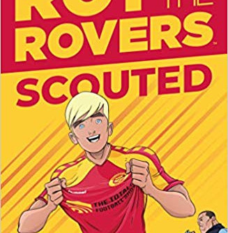 Review: Scouted (Roy of the Rovers)