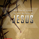 Why Jewish People Don't Believe in Jesus