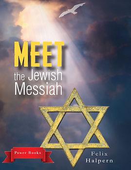 MEET THE JEWISH MESSIAH.jpg