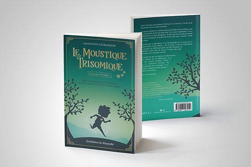 Le Moustique Trisomique tome 1