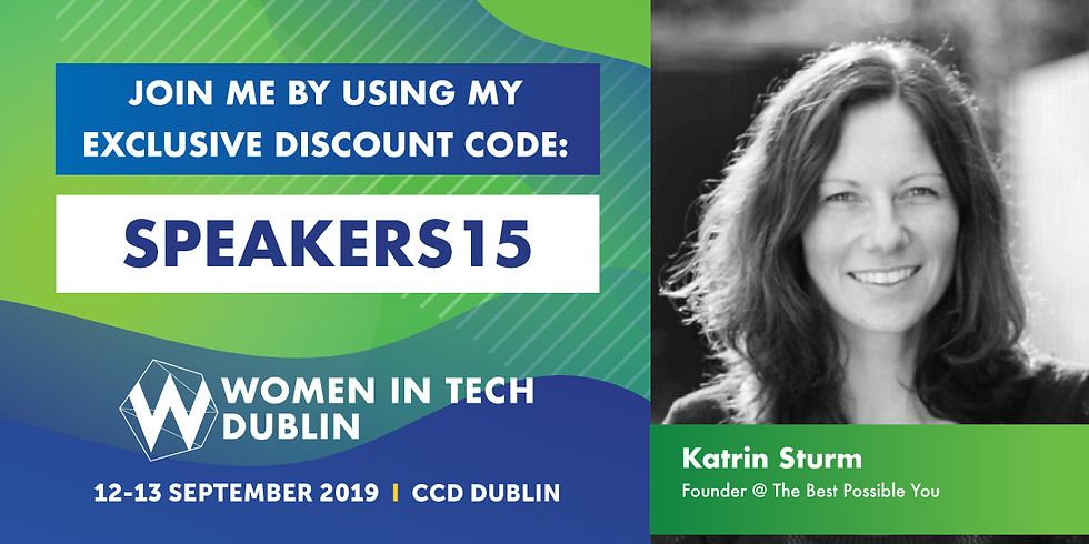HOW TO DEVELOP THE RIGHT MINDSET FOR SUCCESS @ Women in Tech Dublin