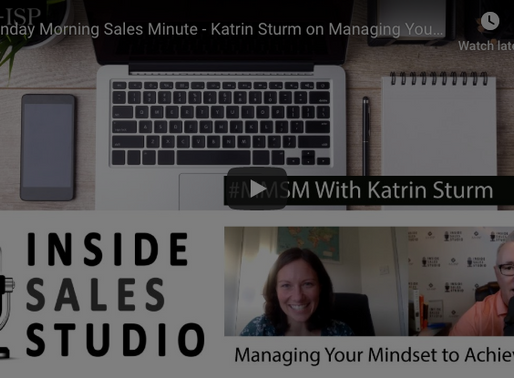 Managing Your Mindset to Achieve Goals - An Inside Sales Studio Interview with Katrin Sturm