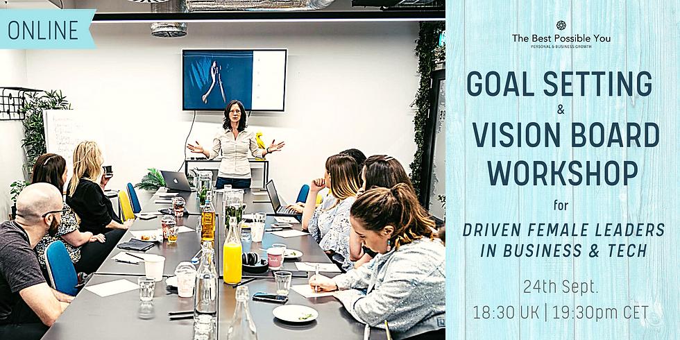 Goal Setting & Vision Board Workshop for Driven Female Leaders