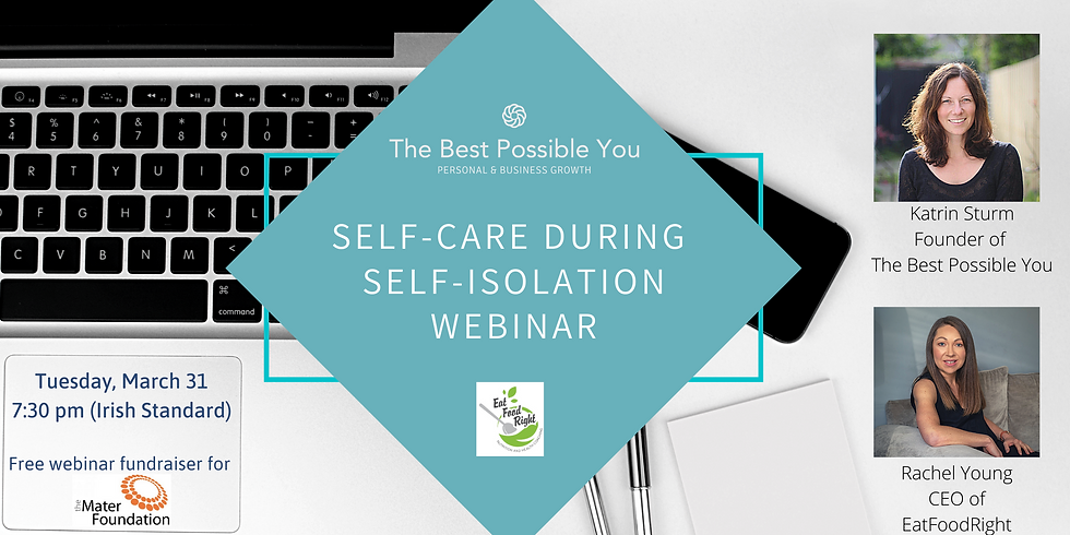 Free Fundraiser Webinar: Self-care during Self-Isolation