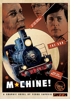 Fedor Sapegin: Machine- A Graphic Novel on the Russian Revolution