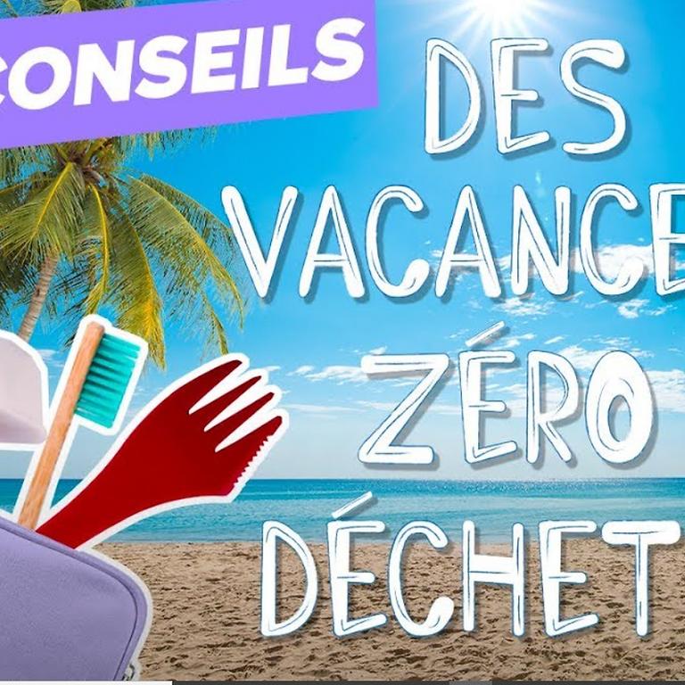 """Cap' Zéro Déchet - """"mes Vacances ZD"""""""